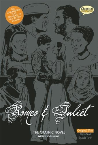 Romeo and Juliet The Graphic Novel (American English, Original Text) - William Shakespeare