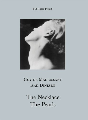 The Necklace/The Pearls - Guy de Maupassant