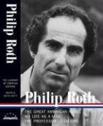 Philip Roth: Novels 1973-1977, The Great American Novel, My Life as a Man, The Professor of Desire (Library of America) - Philip Roth