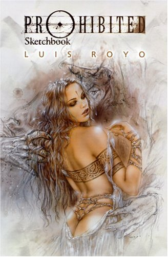 Prohibited Sketchbook - Luis Royo