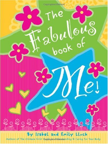 The Fabulous Book Of Me The Ultimate Girls Guide Journal