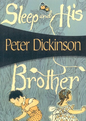 Sleep and His Brother - Peter Dickinson