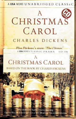 "A Christmas Carol: Plus Dickens' Story ""The Chimes"" (Unabridged Classics) - Charles Dickens"