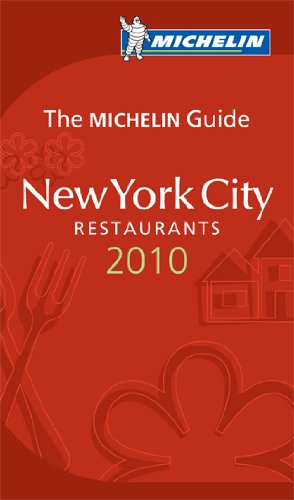 New York City Restaurants 2010 (Michelin Red Guide) - Michelin