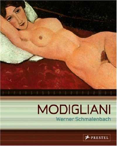 Amedeo Modigliani: Paintings, Sculptures, Drawings - Werner Schmalenbach