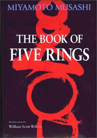 The Book of Five Rings (Bushido--The Way of the Warrior) - Miyamoto Musashi