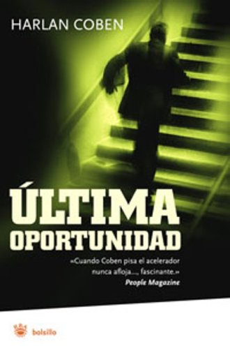 Ultima oportunidad / No Second Chance (Spanish Edition) - harlen coben