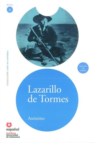 Lazarillo de Tormes (Libro + CD) (Leer En Espanol Level 3) (Spanish Edition) - Anonymous