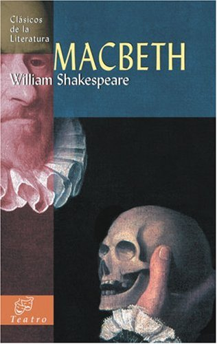 Macbeth (Clasicos de la literatura series) (Spanish Edition) - William Shakespeare