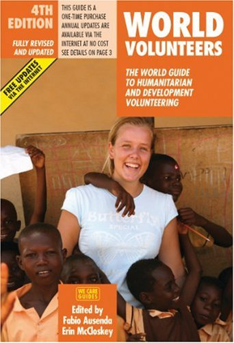 World Volunteers 4th Edition The Guide To Voluntary Work In Nature Conservation