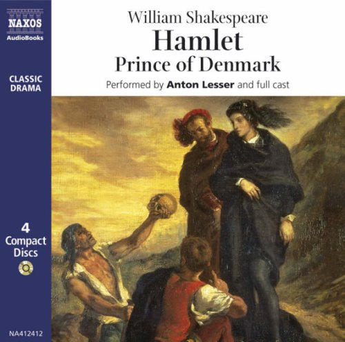 Hamlet: Prince of Denmark (Classic Drama) - William Shakespeare