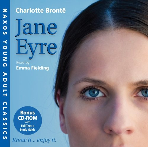 Jane Eyre (Naxos Young Adult Classics) - Charlotte Bronte