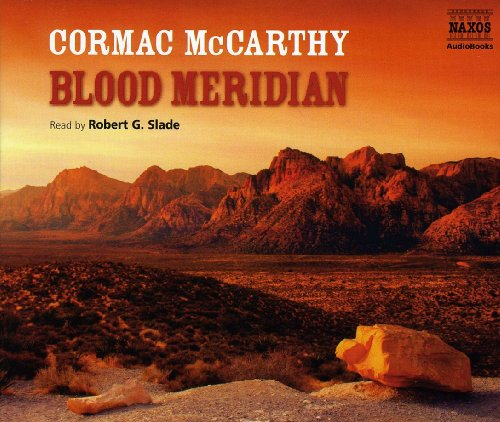 Blood Meridian (Contemporary classics) - Cormac McCarthy