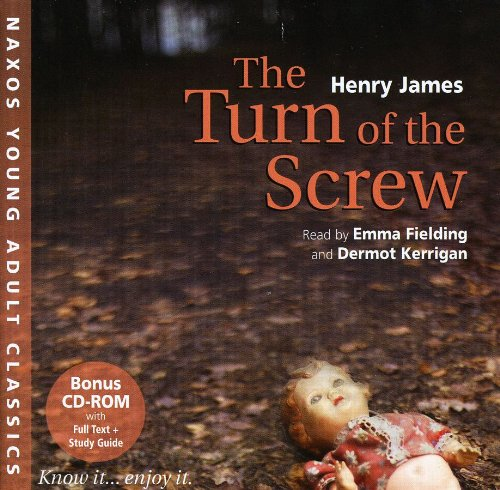YAC: The Turn of the Screw (Naxos Young Adult Classics) - Henry James