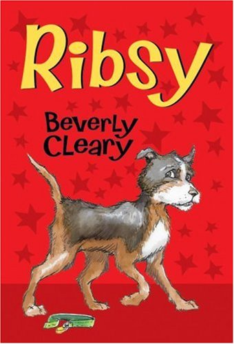 Ribsy / Beverly Cleary