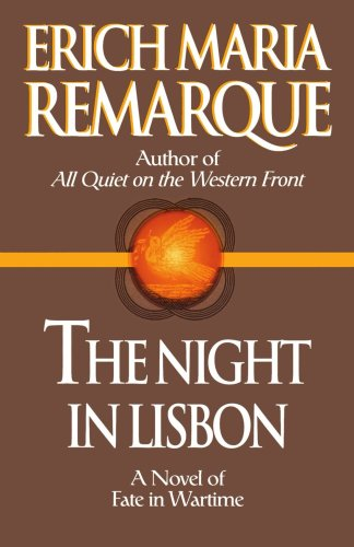 The night in lisbon / Erich Maria Remarque