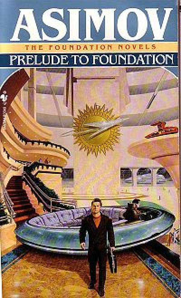 Prelude to foundation - A BANTAM BOOK # / Isaac Asimov