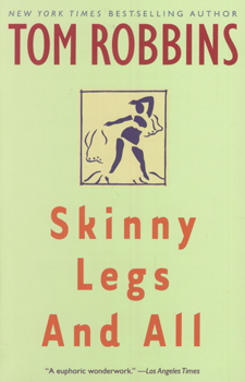 Skinny legs and all - A BANTAM BOOK # / Tom Robbins