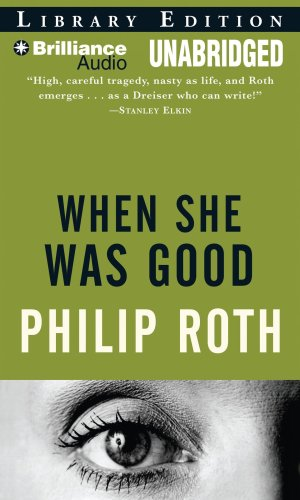 When she was good / Philip Roth