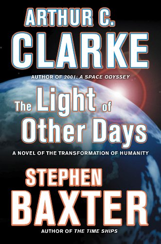 The light of other days - VOYAGER # / Arthur C Clarke