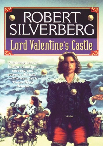Lord valentine's castle - Robert Silverberg