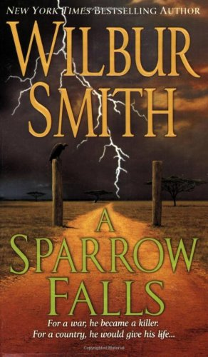 A sparrow falls / Wilbur Smith
