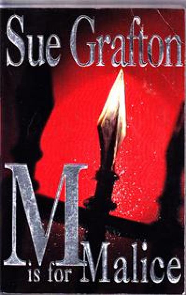 M is for malice / Sue Grafton