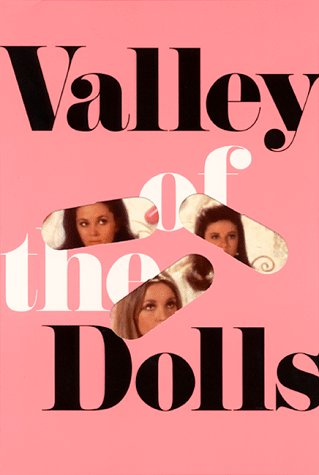 Valley of the dolls - A BANTAM BOOK # / Jacqueline Susann