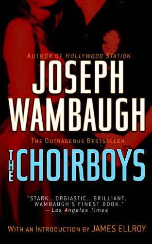 The choirboys / Joseph Wambaugh