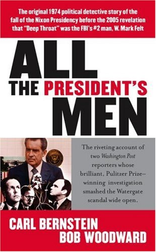 All the president's men / Bob Woodward