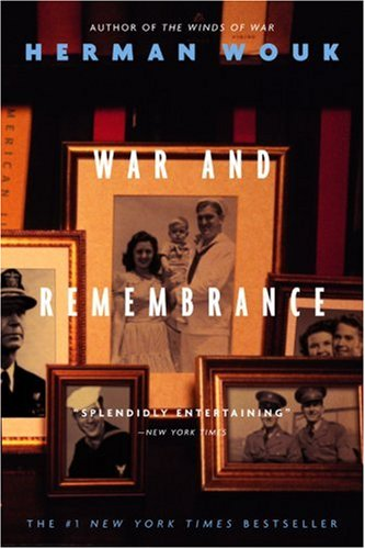 War and remembrance - A NOVEL - Herman Wouk