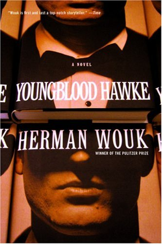 Youngblood hawke - A NOVEL - Herman Wouk