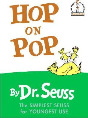 Hop on pop - Dr Seuss