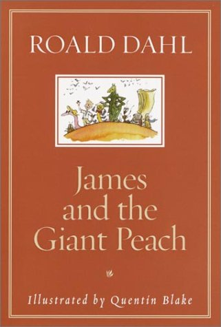 James and the giant peach - A CHILDREN'S STORY - A BORZOI BOOK # / Roald Dahl