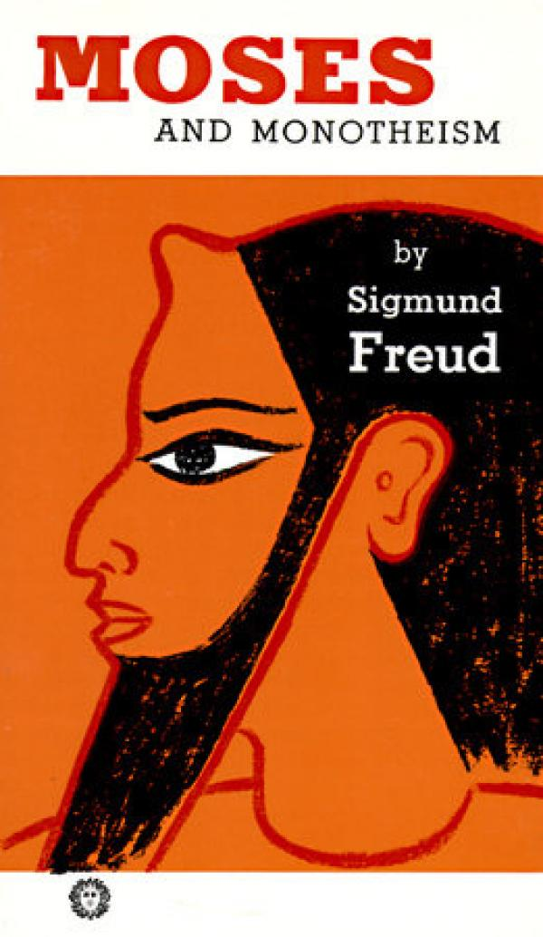 Moses and Monotheism / Sigmund Freud