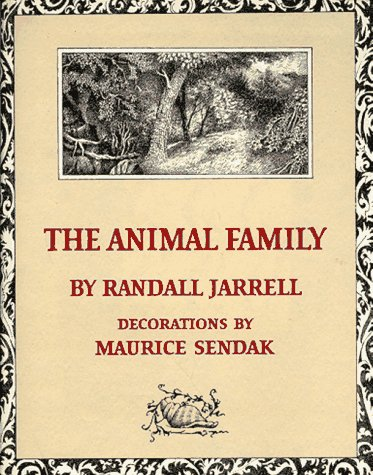 The animal family - PANTHEON BOOKS # / Randall Jarrell