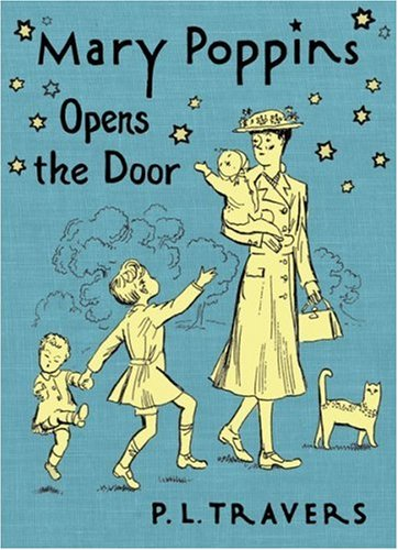 Mary poppins opens the door / P L Travers