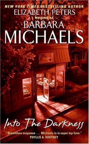 Into the darkness / Barbara Michaels