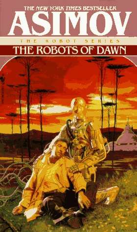 The Robots of Dawn  - Robot 3 - Robot #3 - Isaac Asimov