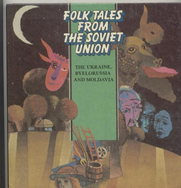 Folk tales from the soviet union - THE UKRAINE, BYELORUSSIA AND MOLDAVIA - AN I CAN READ BOOK # - Carla Greene