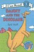 Danny and the dinosaur - AN I CAN READ BOOK # - Syd Hoff
