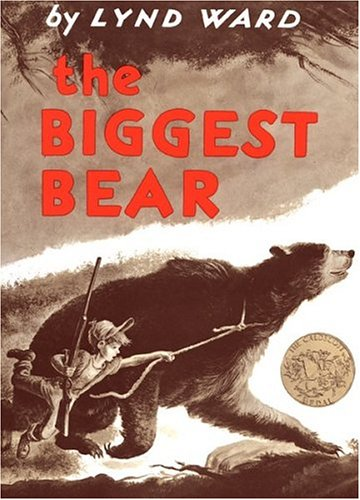 The biggest bear / Lynd Ward