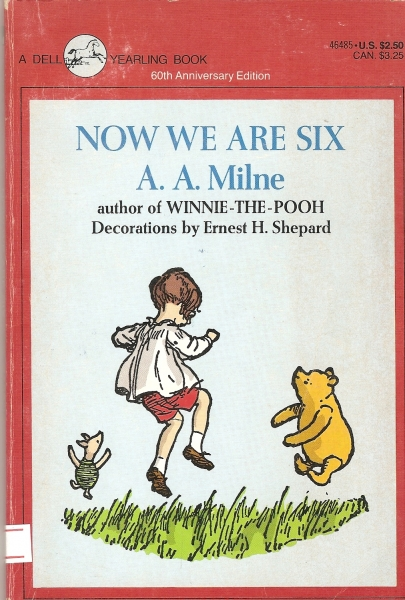 Now we are six / A A Milne
