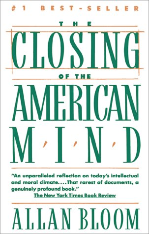 The closing of the american mind - A TOUCHSTONE BOOK # - Allan Bloom