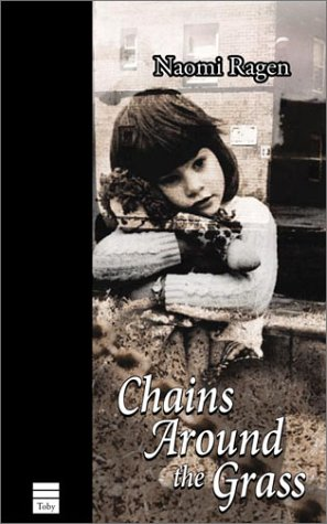 Chains around the grass / Naomi Ragen