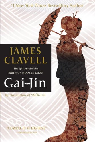 Gai-jin - A NOVEL OF JAPAN - A DELL BOOK # / James Clavell