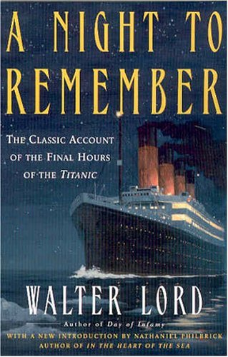 A night to remember / Walter Lord