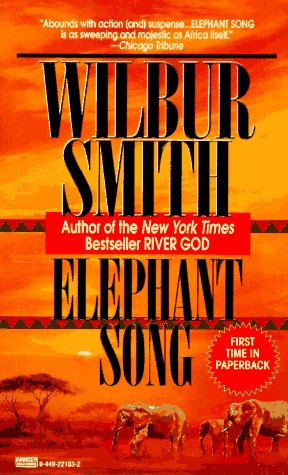 Elephant song / Wilbur Smith