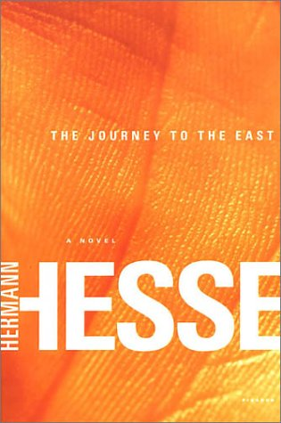 The journey to the east / Hermann Hesse