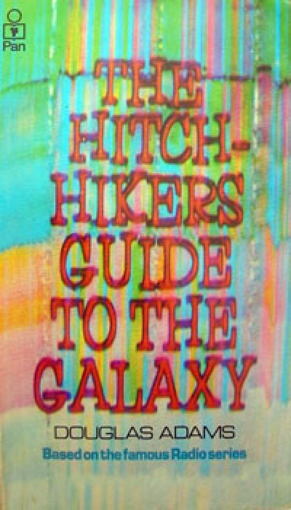 The hitch hiker's guide to the galaxy - SCIENCE FICTION # - Douglas Adams